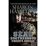 Fredo's Dream: A SEAL Brotherhood Novel: Fredo's Dream/Fredo's Secret
