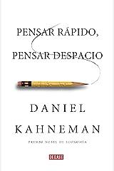 Pensar rápido, pensar despacio (Spanish Edition) Kindle Edition