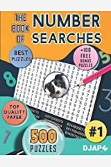 The Book of Number Searches: 500 puzzles (Number Searches Books) ペーパーバック