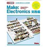 Make: Electronics 実践編 ―36の実験で独習できるデジタル電子回路 (Make: PROJECTS)