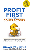 Profit First for Contractors: Transform your Construction Business from a Cash-Eating Monster to a Money-Making Machine (English Edition)