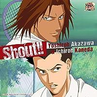 Shout!!(アニメ「新テニスの王子様」)