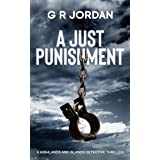 A Just Punishment: A Highlands and Islands Detective Thriller (Highlands & Islands Detective Book 8)