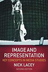 Image and Representation: Key Concepts in Media Studies Paperback