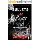 Bullets and Beasts: A Paranormal Crossover Novella