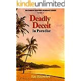 Deadly Deceit In Paradise (Buchanan Mystery Romance Series Book 2)