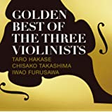 GOLDEN BEST OF THE THREE VIOLINISTS(CD)