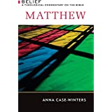 Matthew: A Theological Commentary on the Bible