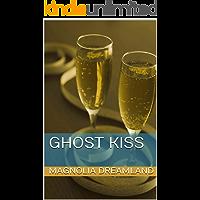 Ghost kiss (English Edition)