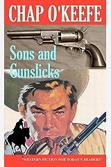 Sons and Gunslicks Kindle Edition