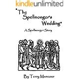 """""""The Spellmonger's Wedding"""" (The Spellmonger Series)"""