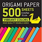 """Origami Paper 500 sheets Vibrant Colors 6"""" (15 cm): Tuttle Origami Paper: High-Quality Double-Sided Origami Sheets Printed wi"""