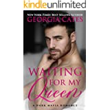 Waiting for my Queen: A Dark Mafia Romance