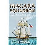 Niagara Squadron: The Eighth Carlisle & Holbrooke Naval Adventure