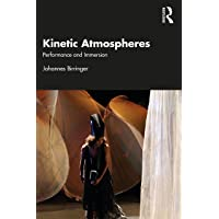Kinetic Atmospheres: Performance and Immersion