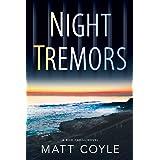 Night Tremors, 2: A Rick Cahill Novel