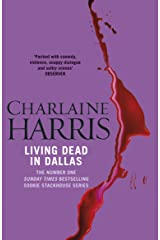 Living Dead In Dallas: A True Blood Novel (Sookie Stackhouse Book 2) Kindle Edition