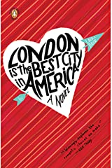 London Is the Best City in America Kindle Edition