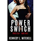 Power Switch: Power Play Book 3