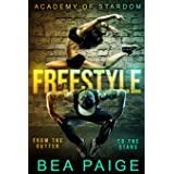 Freestyle: A Reverse Harem, Enemies to Lovers Romance (Academy of Stardom): 1