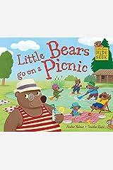 Little Bears Hide and Seek: Little Bears go on a Picnic Paperback