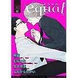 equal vol.30α [雑誌]