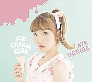 ICECREAM GIRL(初回限定盤A)(CD+Blu-ray)