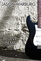 Believe in Me Kindle Edition
