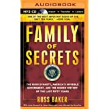 Family of Secrets: The Bush Dynasty, America S Invisible Government, and the Hidden History of the Last Fifty Years
