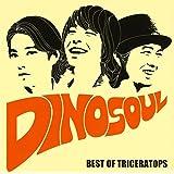 DINOSOUL -BEST OF TRICERATOPS-(ALBUM+DVD)