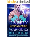 Keeping Paige (Divinity Warriors Book 3)