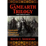 Gamearth Trilogy: Gamearth Trilogy Omnibus: Gamearth, Gameplay, Game's End