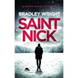 Saint Nick: A Santa Claus Action Thriller