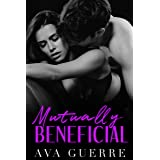 Mutually Beneficial (Indecent Proposals Book 1)