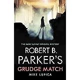 Robert B. Parker's Grudge Match (A Sunny Randall Mystery)