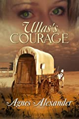 Ulla's Courage Kindle Edition
