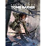 Rise of the Tomb Raider, The Official Art Book: The Official Art Book