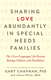 Sharing Love Abundantly in Special Needs Families: The 5 Lov…