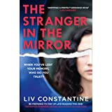 The Stranger in the Mirror: A fun, gripping, addictive new 2021 psychological thriller from the internationally bestselling a