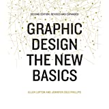 Graphic Design: Second Edition, Revised and Expanded