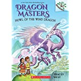 Howl of the Wind Dragon (Dragon Masters)