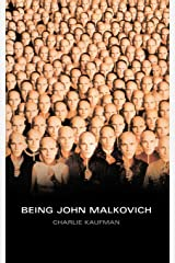 Being John Malkovich: A Screenplay Paperback