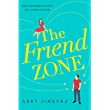 The Friend Zone: the most hilarious and heartbreaking romantic comedy of 2020