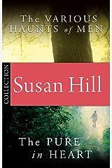 Simon Serrailler Bundle: The Pure in Heart/The Various Haunts of Men Kindle Edition