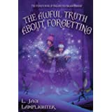 The Awful Truth About Forgetting (4)