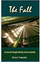 The Fall: A novel inspired by true events Kindle Edition