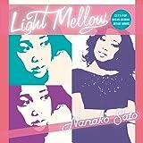 Light Mellow 佐藤奈々子