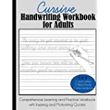 Cursive Handwriting Workbook for Adults: Comprehensive Learning and Practice Workbook with Inspiring and Motivating Quotes