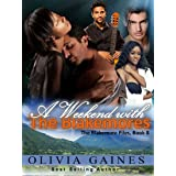 A  Weekend with the Blakemores (The Blakemore Files Book 8)