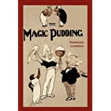 The Magic Pudding: Being the Adventures of Bunyip Bluegum and His Friends